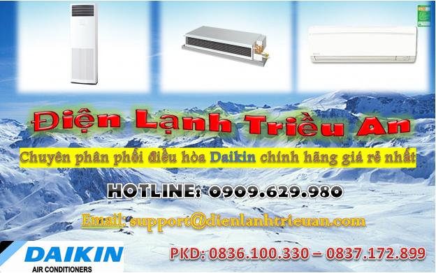 Phân phối giá thấp nhất cho Điều hòa Daikin Giấu trần ống gió toàn miền Nam